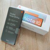 Xiaomi Redmi note 10 proレビュー